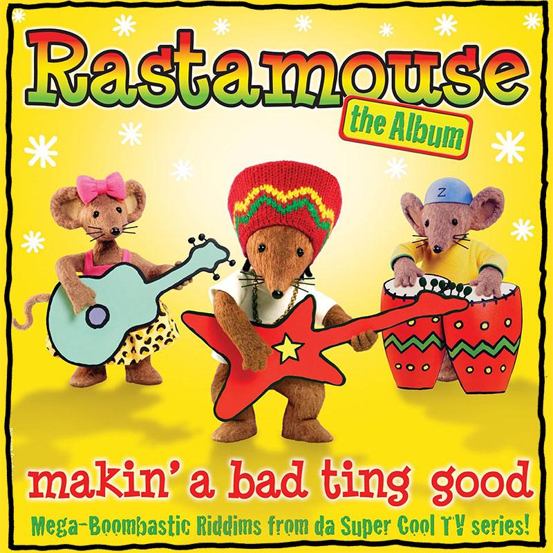 Rastamouse - The Album - Makin' a Bad Ting Good