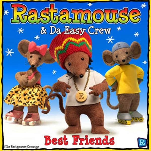 Rastamouse - Best Friends - Single
