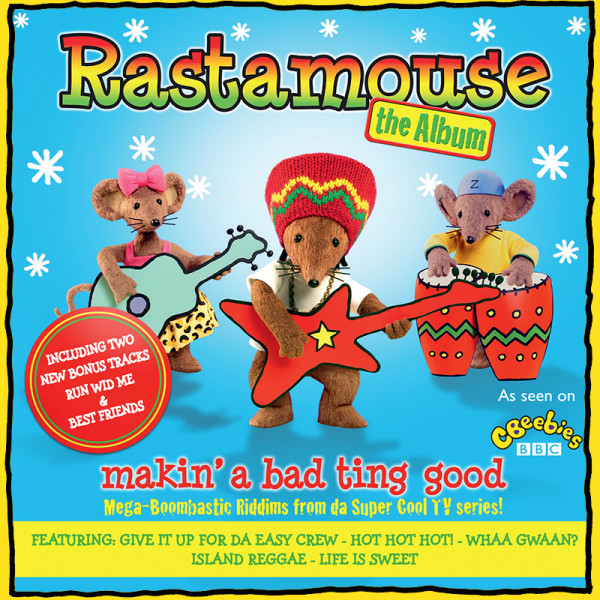 Rastamouse - The Album - Makin' a Bad Ting Good