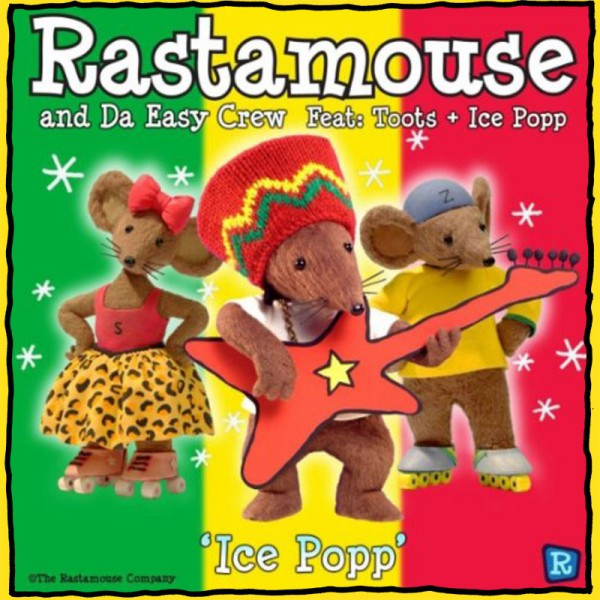 Rastamouse - Ice Popp - Single